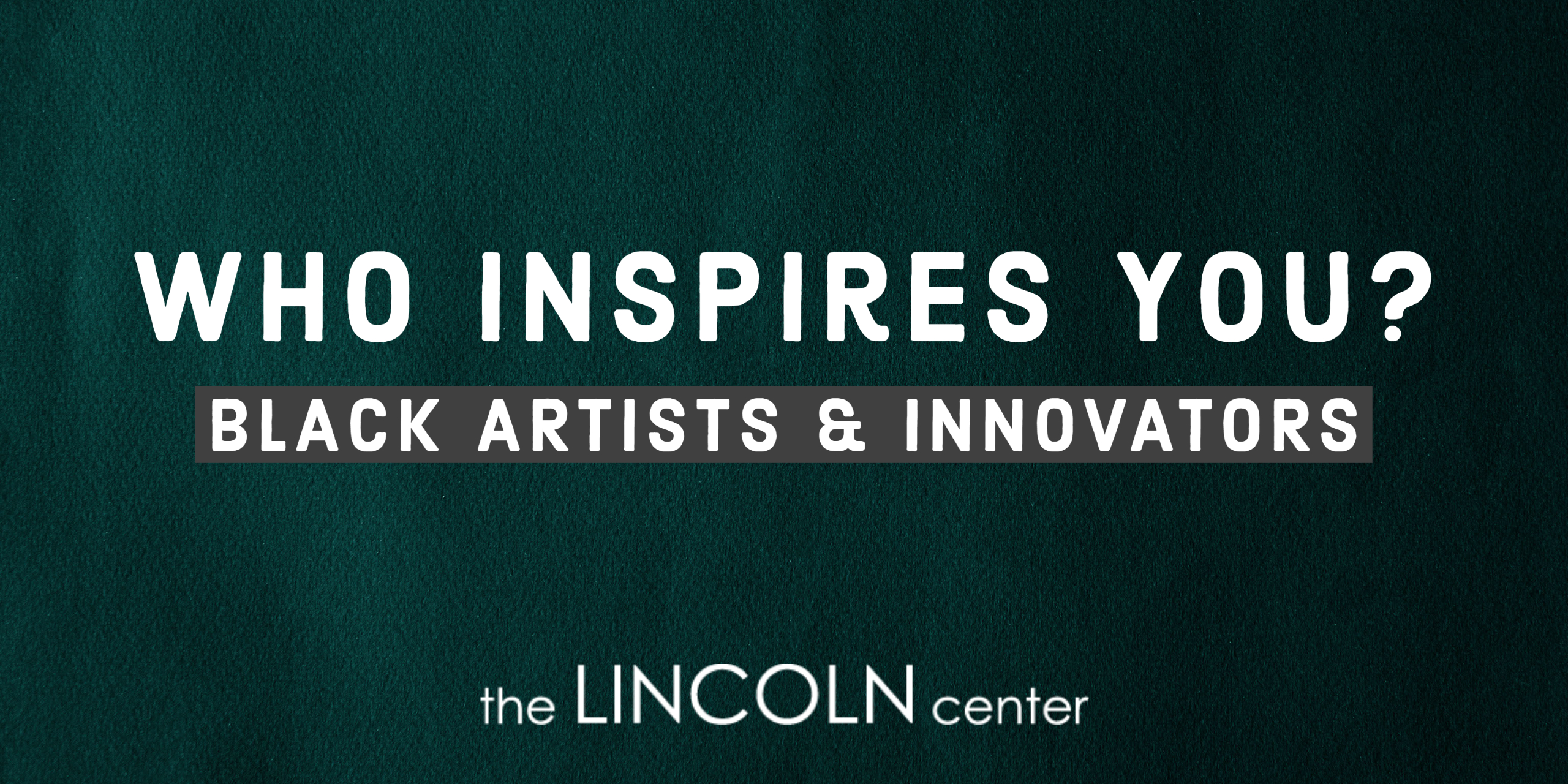 Who Inspires You? | LC Staff' JUNK